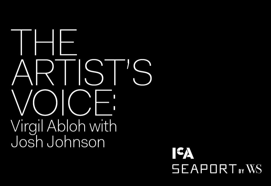 The Artist's Voice: Virgil Abloh with Josh Johnson